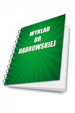 Transkrypt Wykładu dr Dąbrowskiej (e-book)
