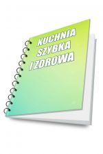 Kuchnia Szybka i Zdrowa (e-book)
