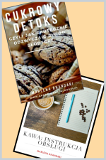 Pakiet Cukrowy Detoks + Kawa Instrukcja Obsługi (2 e-booki)
