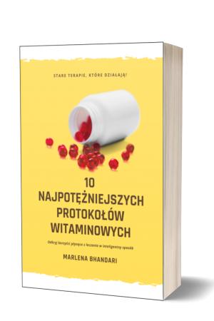 10 Najpotężniejszych Protokołów Witaminowych (książka)